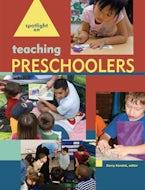 Spotlight on Teaching Preschoolers