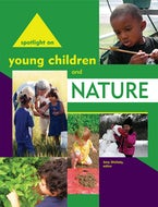 Spotlight on Young Children and Nature