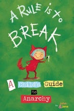 A Rule is to Break