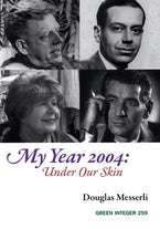 My Year 2004: Under Our Skin