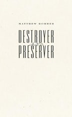 Destroyer and Preserver