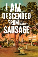 I Am Descended from Sausage