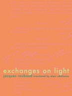 Exchanges on Light