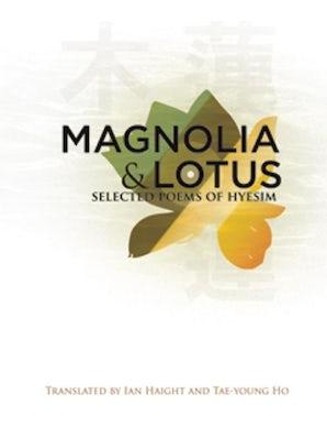 Magnolia and Lotus