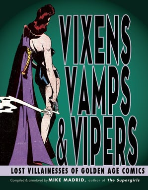 Vixens, Vamps & Vipers
