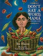 Don't Say a Word, Mama / No Digas Nada, Mama