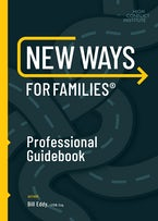 New Ways for Families Professional Guidebook