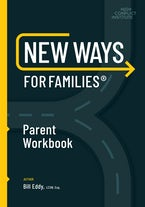 New Ways for Families Parent Workbook