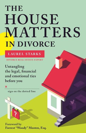 The House Matters in Divorce