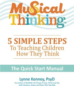 Musical Thinking?5 Simple Steps to Teaching Kids How They Think