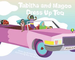 Tabitha and Magoo Dress Up Too