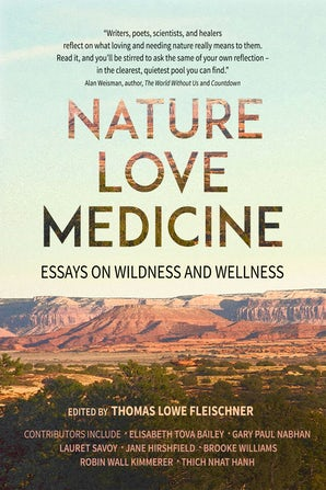 Nature, Love, Medicine