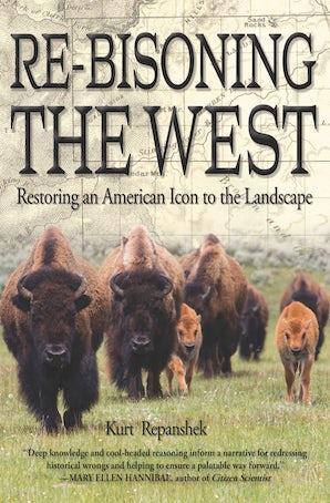 Re-Bisoning the West