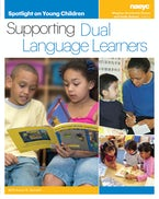 Spotlight on Young Children: Supporting Dual Language Learners