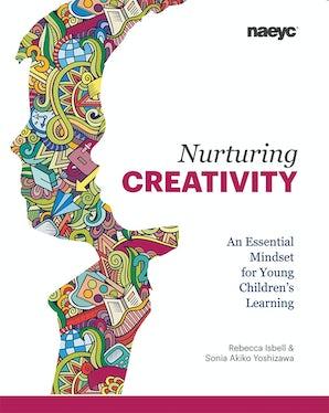 Nurturing Creativity