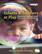 Infants and Toddlers at Play
