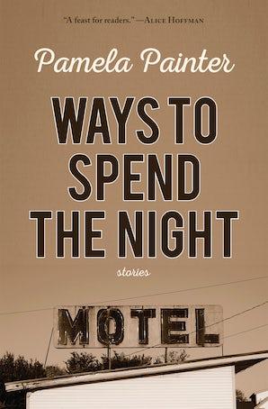 Ways to Spend the Night