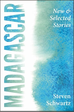 Madagascar: New and Selected Stories