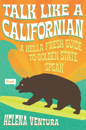 Talk Like a Californian