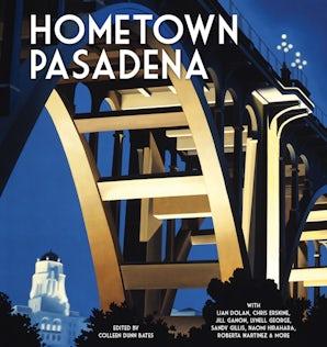 Hometown Pasadena