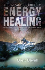 The Wizard's Guide to Energy Healing
