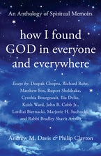 How I Found God in Everyone and Everywhere