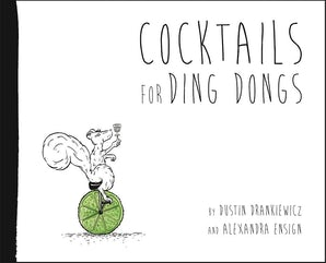 Cocktails for Ding Dongs