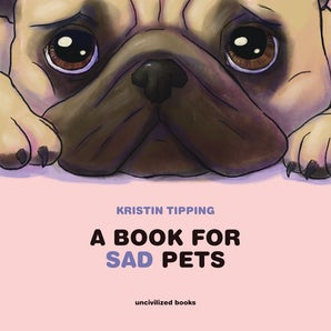 A Book For Sad Pets
