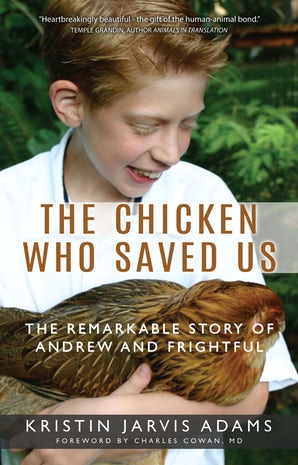 The Chicken Who Saved Us