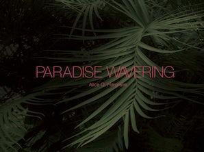 Paradise Wavering