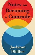 Notes on Becoming a Comrade