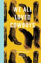 We All Loved Cowboys
