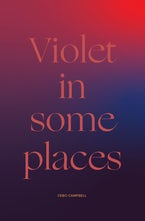 Violet in Some Places