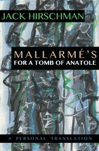 Mallarmé's For A Tomb of Anatole