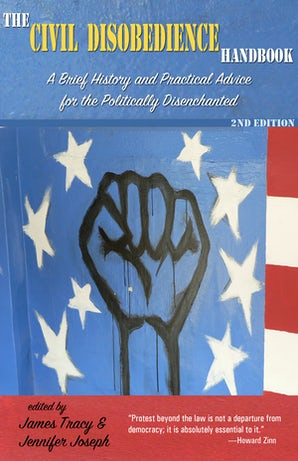 The Civil Disobedience Handbook, 2nd edition