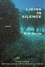 Liking in Silence: Poems of Kim Sa-In