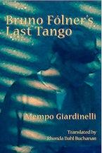 Bruno Folner's Last Tango
