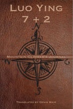 Seven + Two: A Mountain Climber's Journal