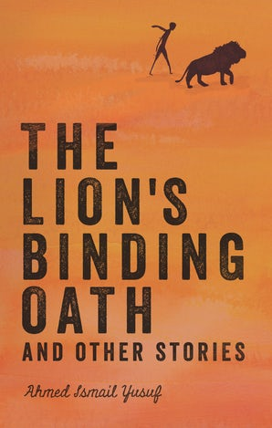 The Lion's Binding Oath and Other Stories