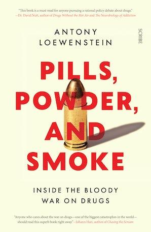 Pills, Powder, and Smoke