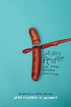 Hotdog People and Other Bitesize Sacrifices