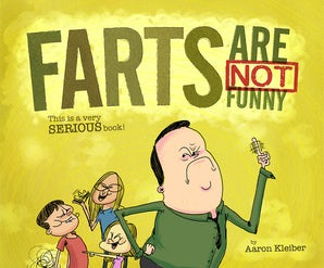 Farts Are NOT Funny... This is a Serious Book