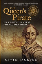 The Queen's Pirate: Sir Francis Drake and the Golden Hind