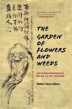 The Garden of Flowers and Weeds