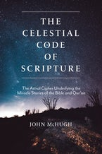 The Celestial Code of Scripture