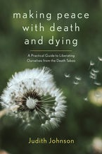 Making Peace with Death and Dying