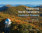 Exploring North Carolina's Lookout Towers