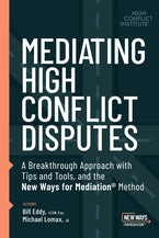 Mediating High Conflict Disputes