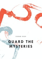 Guard The Mysteries