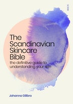 The Scandinavian Skincare Bible